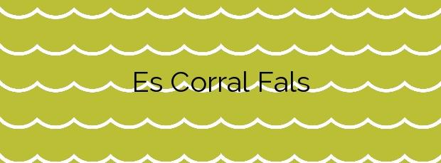 Información de la Playa Es Corral Fals en Banyalbufar