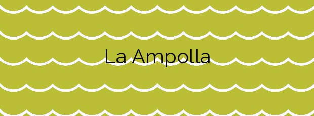 Información de la Playa La Ampolla en Teulada