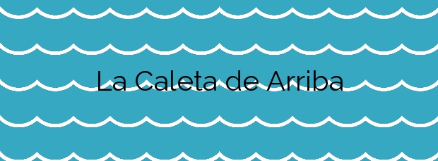 Información de la Playa La Caleta de Arriba en Gáldar