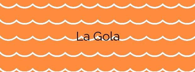 Información de la Playa La Gola en Cartagena