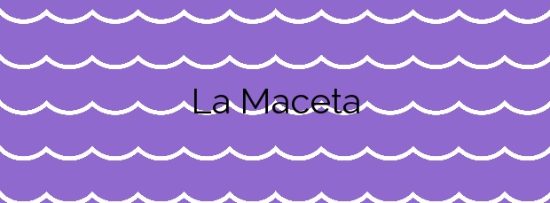 Información de la Playa La Maceta en Frontera