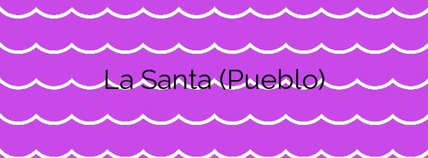 Información de la Playa La Santa (Pueblo) en Tinajo