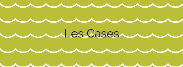 Información de la Playa Les Cases en Chilches