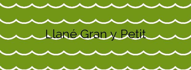 Información de la Playa Llané Gran y Petit en Cadaqués