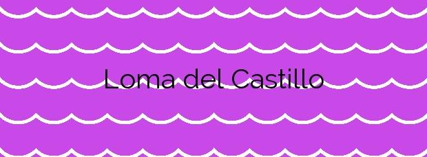 Información de la Playa Loma del Castillo en Cartagena