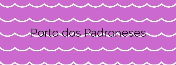 Información de la Playa Porto dos Padroneses en O Grove