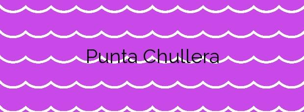 Información de la Playa Punta Chullera en Manilva