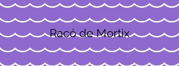 Información de la Playa Racó de Mortix en Escorca