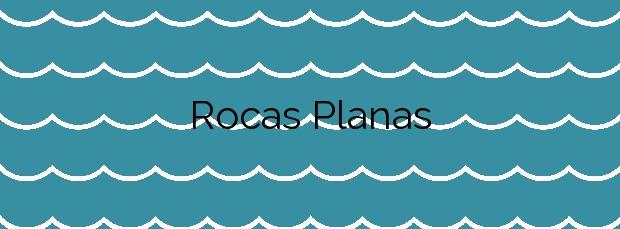 Información de la Playa Rocas Planas en Tarragona
