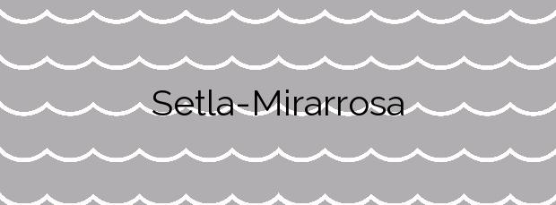 Información de la Playa Setla-Mirarrosa en Els Poblets