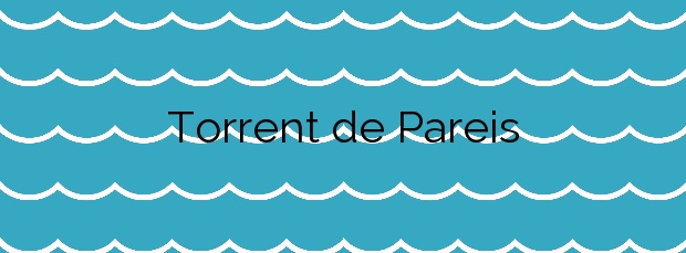 Información de la Playa Torrent de Pareis en Escorca
