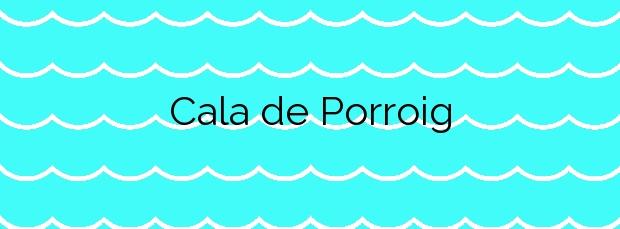 Información de la Cala de Porroig en Sant Josep de sa Talaia
