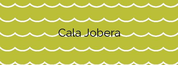 Información de la Cala Jobera en Tarragona