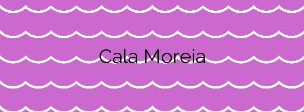 Información de la Cala Moreia en Sant Llorenç des Cardassar