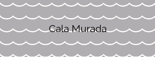 Información de la Cala Murada en Manacor