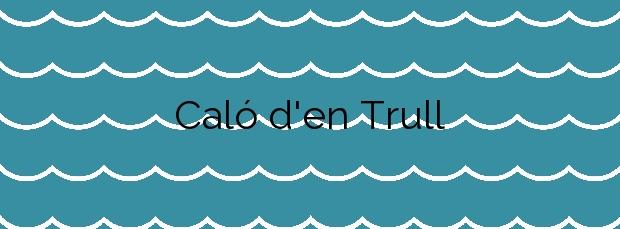 Información de la Playa Caló d'en Trull en Formentera