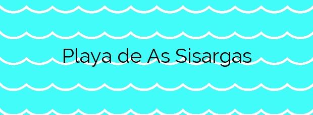 Información de la Playa de As Sisargas en Malpica de Bergantiños