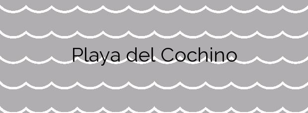 Información de la Playa del Cochino en Yaiza