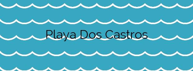 Información de la Playa Dos Castros en Cangas