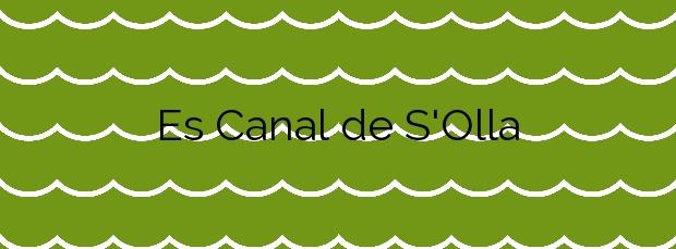Información de la Playa Es Canal de S'Olla en Sant Josep de sa Talaia