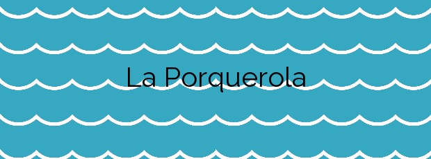 Información de la Playa La Porquerola en Mont-roig del Camp