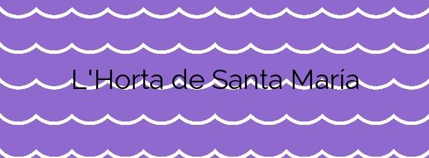 Información de la Playa L'Horta de Santa María en Cambrils