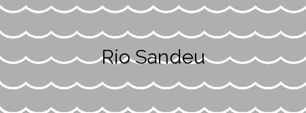 Información de la Playa Río Sandeu en Fene