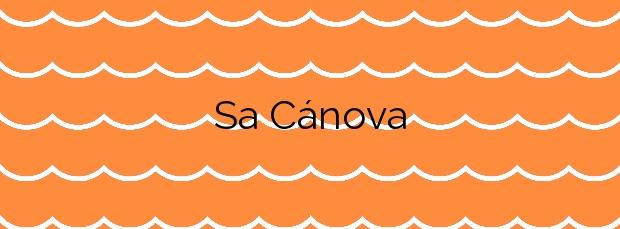 Información de la Playa Sa Cánova en Artà