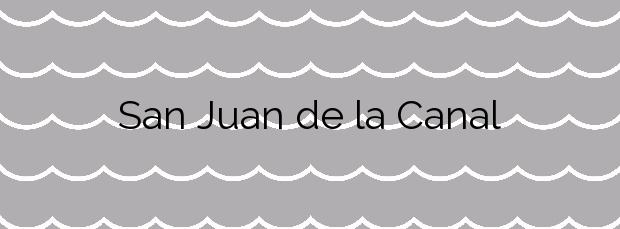 Información de la Playa San Juan de la Canal en Santa Cruz de Bezana